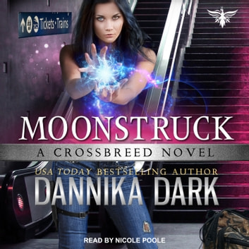 Moonstruck audiobook by Dannika Dark