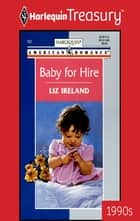 Baby for Hire eBook by Liz Ireland