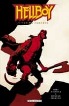 Hellboy T13 - L'ultime tempête eBook by Duncan Fegredo, Mike Mignola