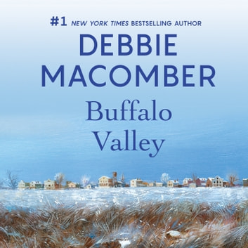 Buffalo Valley audiobook by Debbie Macomber