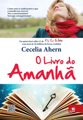 O livro do amanhã ebook by Cecelia Ahern
