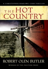 The Hot Country ebook by Robert Olen Butler