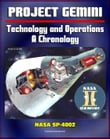 Project Gemini Technology and Operations: A Chronology - Comprehensive Official History of the Pioneering Two-Man Missions Paving the Way for the Apollo Moon Landings (NASA SP-4002)