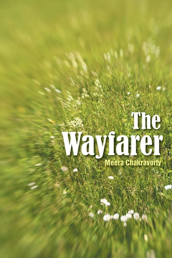 The Wayfarer ebook by Meera Chakravorty