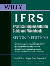 Wiley IFRS - Practical Implementation Guide and Workbook ebook by Abbas A. Mirza,Magnus Orrell,Graham Holt
