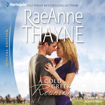 A Cold Creek Reunion audiobook by RaeAnne Thayne