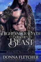 Highlander Oath Of The Beast ebook by Donna Fletcher
