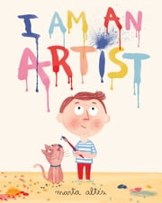 I Am An Artist ebook by Marta Altés
