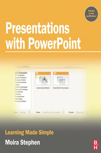 Presentations with PowerPoint ebook by MOIRA Stephen