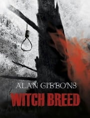 Hell's Underground 4 Witch Breed ebook by Alan Gibbons