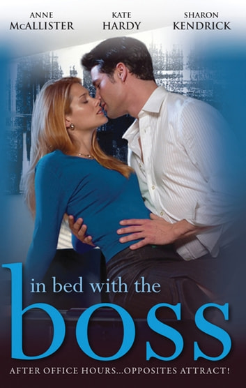 In Bed With The Boss - Volume 2 - 3 Book Box Set 電子書 by Anne McAllister,Kate Hardy,Sharon Kendrick