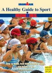 A Healthy Guide to Sport ebook by Mackinnon, Kevin