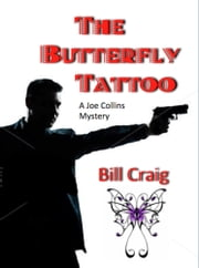 The Butterfly Tattoo ebook by Bill Craig