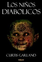 Los niños diabólicos ebook by Kobo.Web.Store.Products.Fields.ContributorFieldViewModel