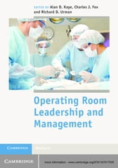 Operating Room Leadership and Management ebook by
