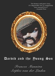Darvid and The Young Son ebook by Sophie van der Linden, Frances Mannion
