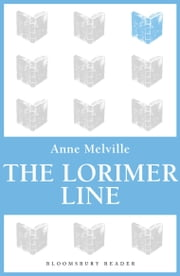 The Lorimer Line ebook by Anne Melville