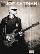 The Joe Satriani Collection (Songbook) ebook by Joe Satriani