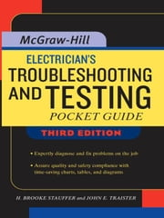 Electrician's Troubleshooting and Testing Pocket Guide, Third Edition ebook by Stauffer, Brooke