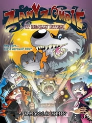Zany Zombie-It Really Bites ebook by Malcolm Mejin