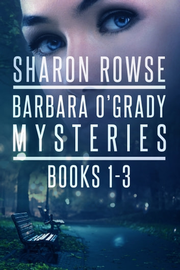 Barbara O'Grady Mysteries Box Set - Death of a Secret, Death of a Threat, Death of a Promise ebook by Sharon Rowse