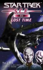 Star Trek: Lost Time eBook by Ilsa J. Bick