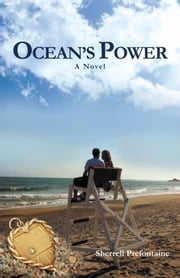 OCEAN'S POWER ebook by Sherrell Prefontaine