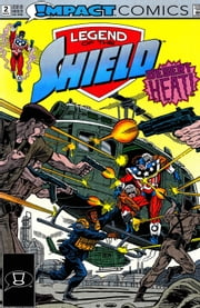 The Legend of The Shield: Impact #2 ebook by Mark Waid,Grant Miehm,A. DeGuzman,Jeff Albrecht,Tom Ziuko