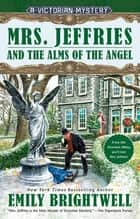 Mrs. Jeffries and the Alms of the Angel ebook by Emily Brightwell