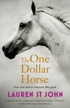 The One Dollar Horse - Book 1 ebook by