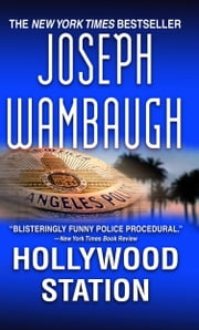 Hollywood Station - A Novel ebook by Joseph Wambaugh