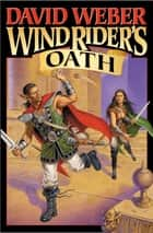 Wind Rider's Oath ebook by David Weber