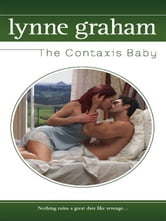 The Contaxis Baby ebook by Lynne Graham