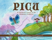 Picu - A Children's Book in the Shamanic Tradition ebook by Carola Castillo