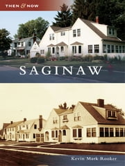 Saginaw ebook by Kevin Mark Rooker