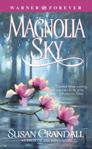 Magnolia Sky ebook by Susan Crandall