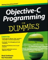 Objective-C Programming For Dummies ebook by Neal Goldstein