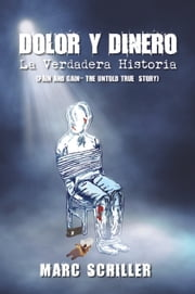 Dolor y Dinero-La Verdadera Historia-(Pain and Gain-The Untold True Story) ebook by Kobo.Web.Store.Products.Fields.ContributorFieldViewModel