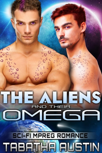 The Aliens and Their Omega - Volardi Mpreg, #1 ebook by Tabatha Austin