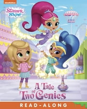 A Tale of Two Genies (Shimmer and Shine) ebook by Nickelodeon Publishing