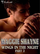 Wings in the Night Part 2 - Twilight Hunger\Embrace the Twilight\Run From Twilight\Edge Of Twilight\Blue Twilight\Prince of Twilight ebook by Maggie Shayne