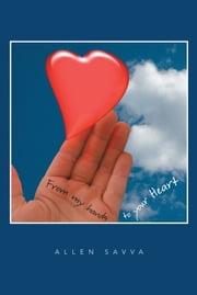 From my Hands to your Heart ebook by Allen Savva