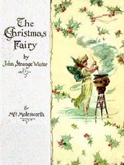 A Christmas fairy (Illustrated edition) ebook by J.S. Winter,M.L S. Molesworth