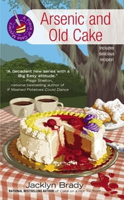 Arsenic and Old Cake ebook by Jacklyn Brady