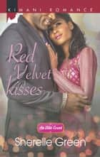 Red Velvet Kisses (Mills & Boon Kimani) (An Elite Event, Book 3) ebook by Sherelle Green