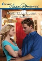 Feels Like Home ebook by Beth Andrews