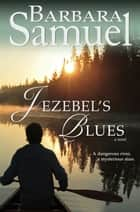 Jezebel's Blues ebook by Barbara Samuel