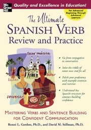 The Ultimate Spanish Verb Review and Practice ebook by Gordon, Ronni