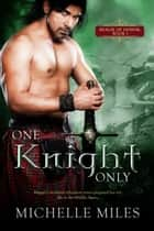 One Knight Only ebook by Michelle Miles