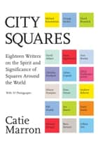 City Squares ebook by Catie Marron